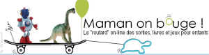 Maman on bouge
